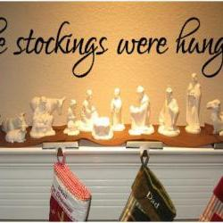 the stockings were hung.... Vinyl Decal